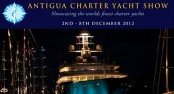 THE 51ST ANNUAL ANTIGUA CHARTER YACHT SHOW 2012